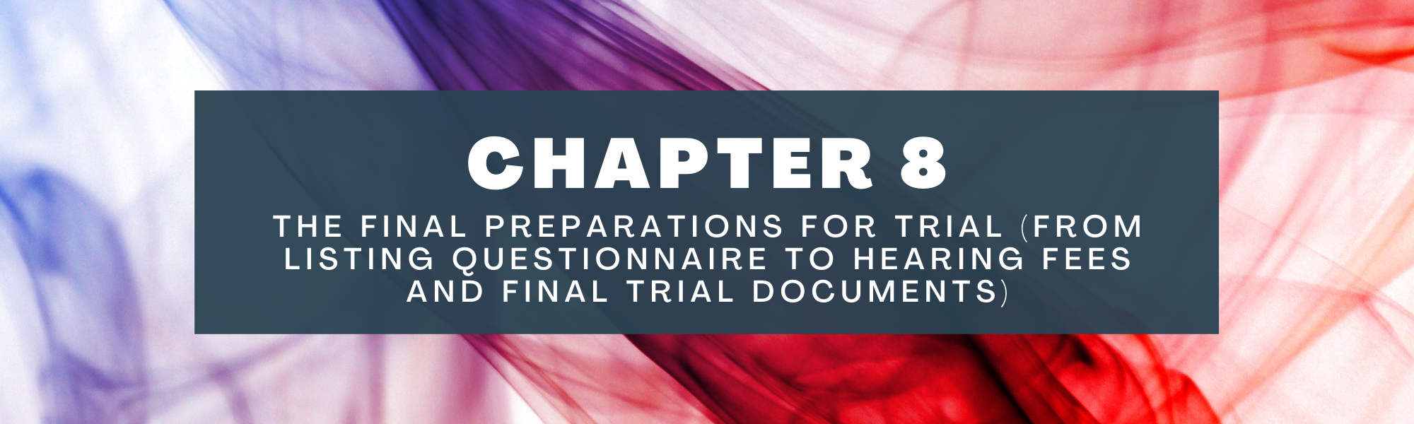 Final preparations for trial