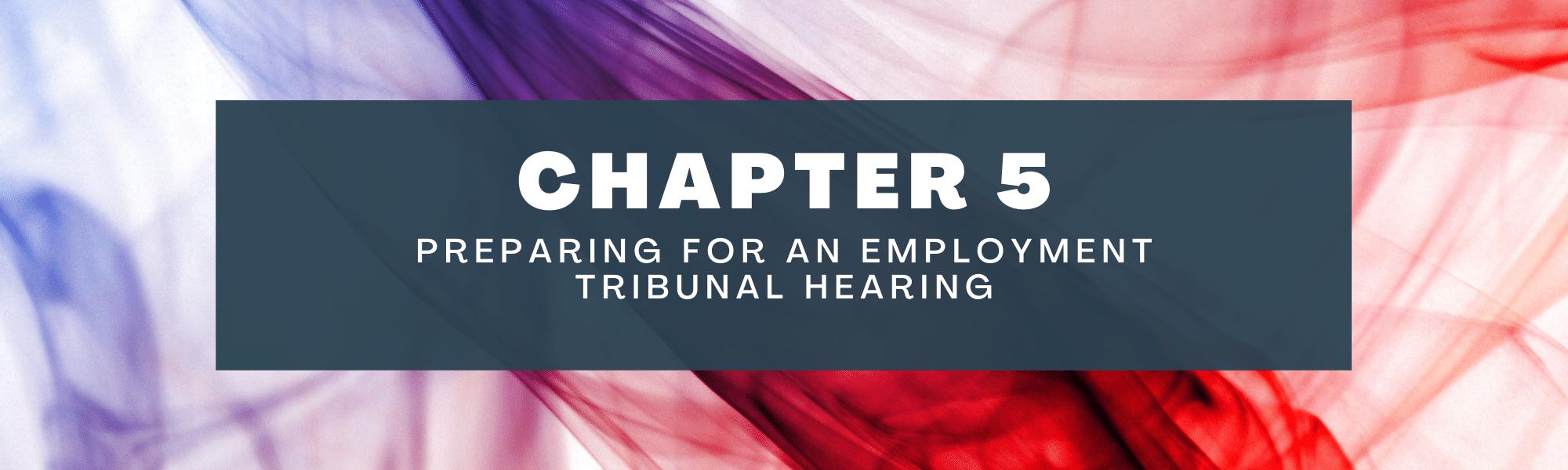 Preparing for a tribunal
